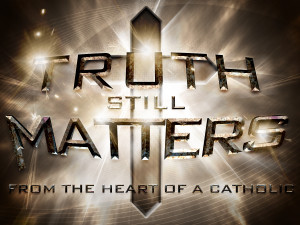 Truth Still Matters_t