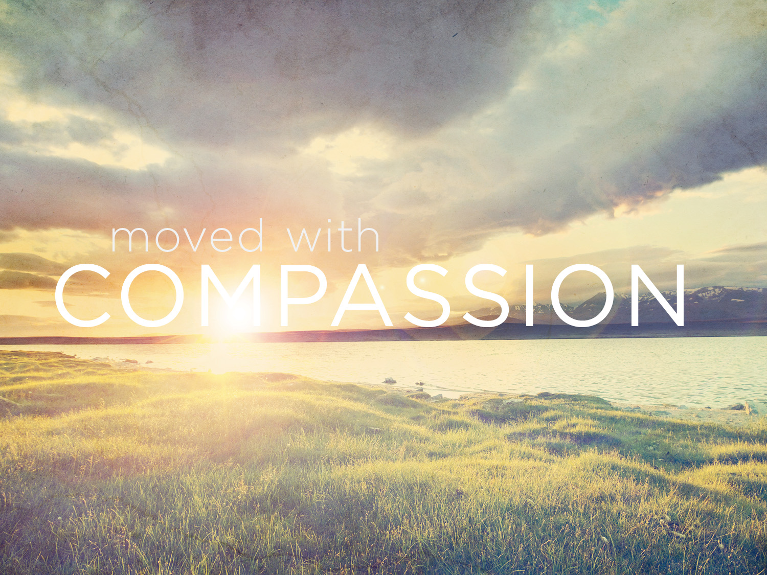 The Compassion of God | Episode #2 of Truth Still Matters