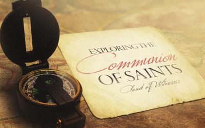 Communion of Saints | TSM #36